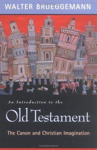 An introduction to the Old Testament by Walter Brueggemann