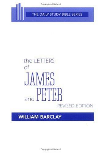 The letters of James and Peter by translated with an introd. and interpretation by William Barclay.