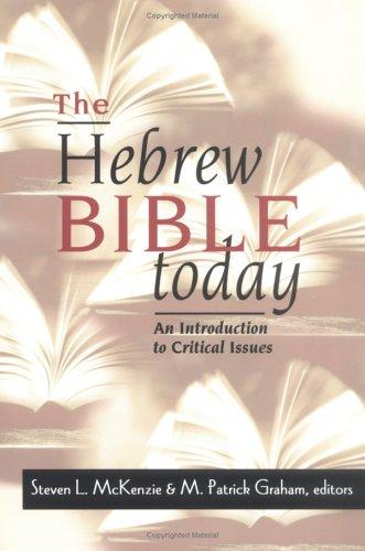 The Hebrew Bible today by Steven L. McKenzie, M. Patrick Graham, editors.