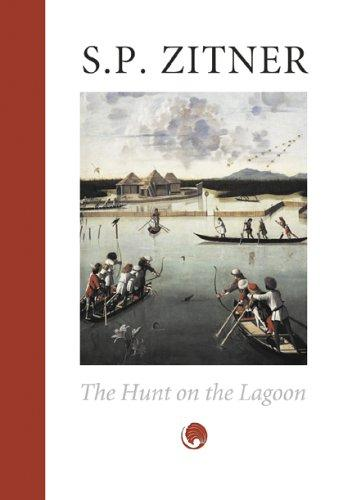 The Hunt on the Lagoon by Sheldon Zitner