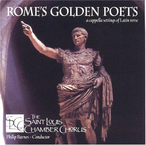 Rome's Golden Poets by St Louis Chamber Chorus