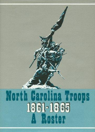 North Carolina Troops, 1861-1865: A Roster (Volume XI: Infantry, 45th-48th Regiments) by Weymouth T. Jordan Jr. and Louis H. Manarin