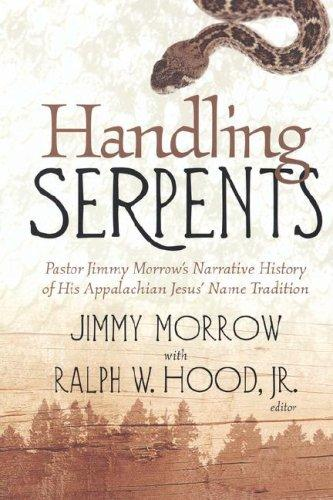 HANDLING SERPENTS by Jimmy Morrow