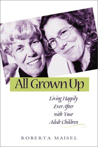 All Grown Up by Roberta Maisel