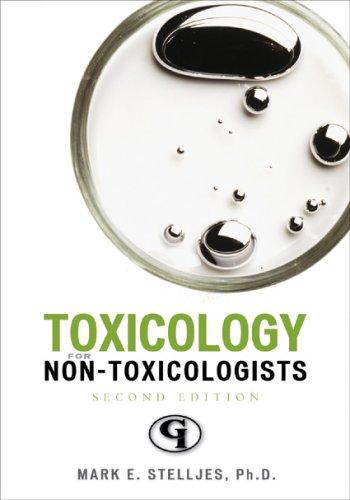 Toxicology for Non-Toxicologists by Mark Stelljes