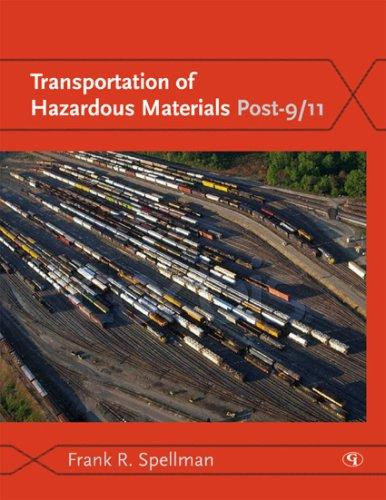 Transportation of Hazardous Materials Post-9/11 by Spellman Frank