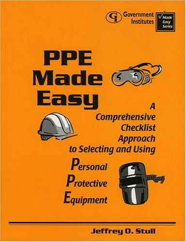 PPE Made Easy by Jeffrey O. Stull
