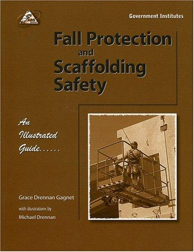 Fall Protection and Scaffolding Safety by Gagnet CSP Grace Drennan