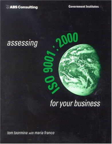 Assessing ISO 9001:2000 for Your Business by Taormina Tom