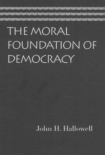 The Moral Foundation of Democracy