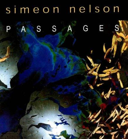 Simeon Nelson Passages by Benjamin Genocchio
