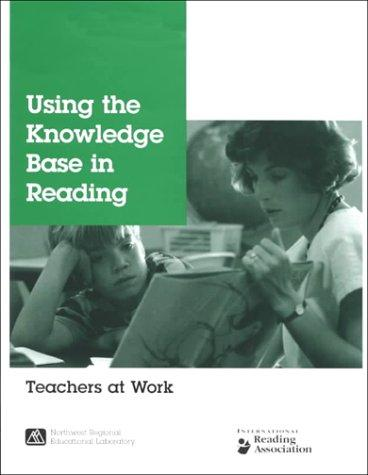 Using the knowledge base in reading by Jane Braunger, Jan Patricia Lewis
