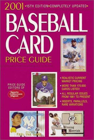 2001 Baseball Card Price Guide (Baseball Card Price Guide, 2001) by Price Guide Editors of Sports Collectors