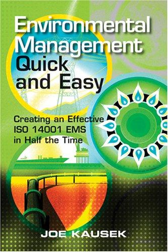 Environmental Management Quick and Easy by Joe Kausek