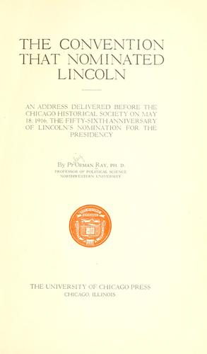The convention that nominated Lincoln