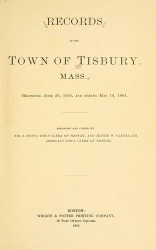 Records of the town of Tisbury, Mass by Tisbury (Mass.)