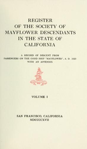 Register of the Society of Mayflower descendants in the state of California by Society of Mayflower Descendants (Calif.)