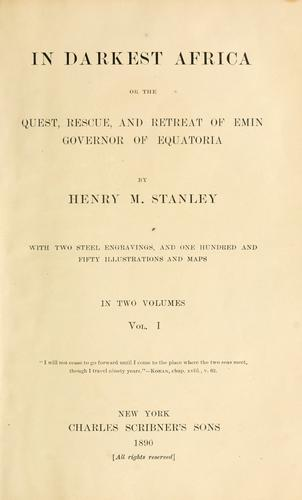 In darkest Africa by Henry M. Stanley