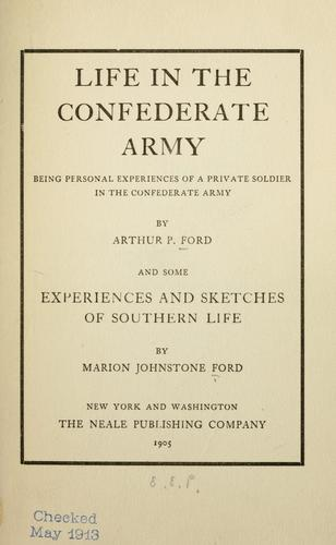 Life in the Confederate Army by Arthur Peronneau Ford