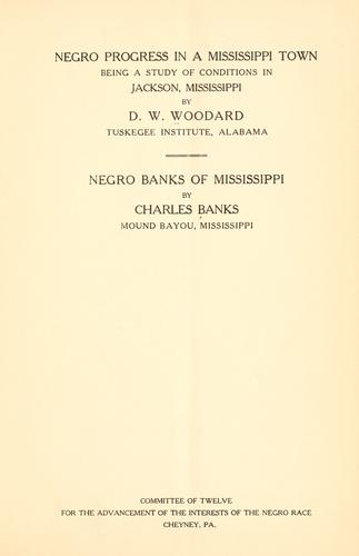Negro progress in a Mississippi town by Dudley Weldon Woodard