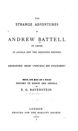 The strange adventures of Andrew Battell of Leigh, in Angola and the adjoining regions by Andrew Battel