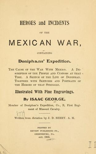 Heroes and incidents of the Mexican War