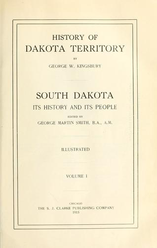 History of Dakota Territory by George Washington Kingsbury