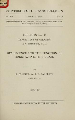 Opalescence and the function of boric acid in the glaze by R. T. Stull