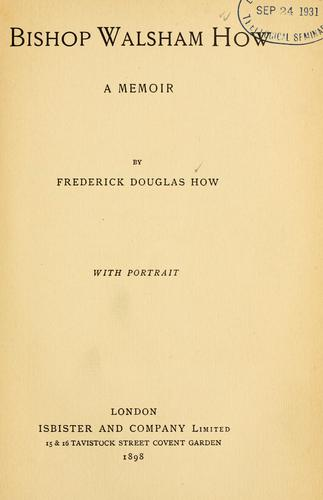 Bishop Walsham How by How, Frederick Douglas