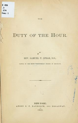 The duty of the hour