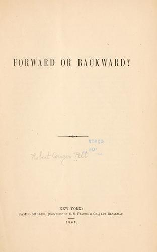 Forward or backward? by Robert Conger Pell