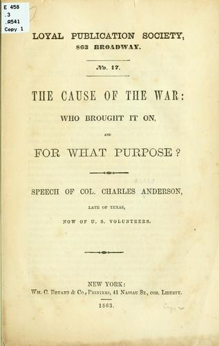 The cause of the war by Anderson, Charles