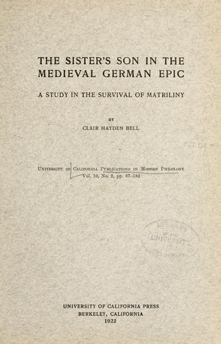 The sister's son in the medieval German epic by Bell, Clair Hayden