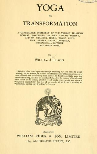 Yoga, or, Transformation by Flagg, William Joseph