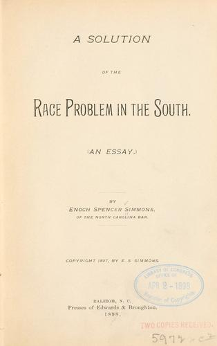 A solution of the race problem in the South.