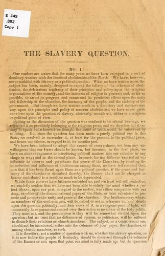 The slavery question by William C. Buck