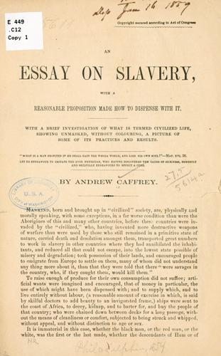 ... An essay on slavery by Andrew Caffrey