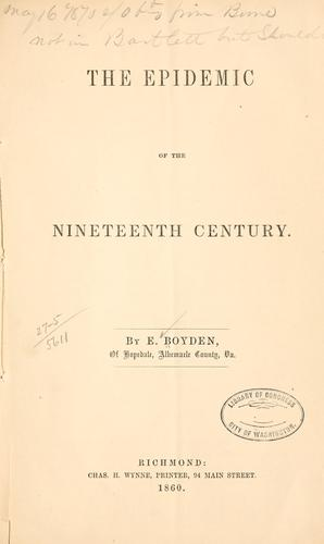 The epedimic of the nineteenth century by Ebenezer Boyden