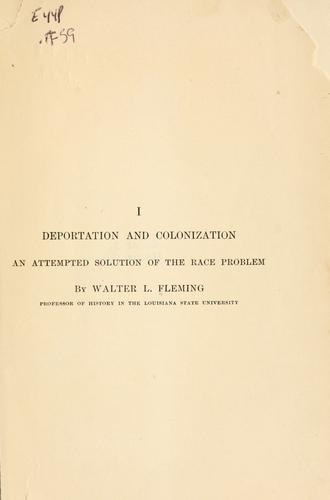 Deportation and colonization by Fleming, Walter Lynwood