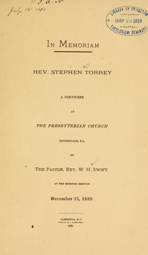 In memoriam. Rev. Stephen Torrey by Swift, W. H. Rev.