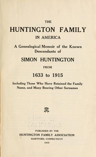The Huntington family in America by Huntington Family Association