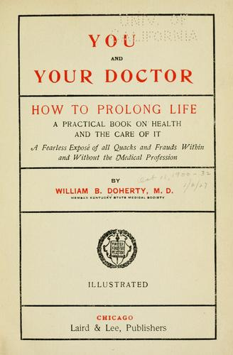 You and your doctor by Doherty, William Brown