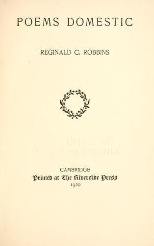 Poems domestic by Reginald C. Robbins