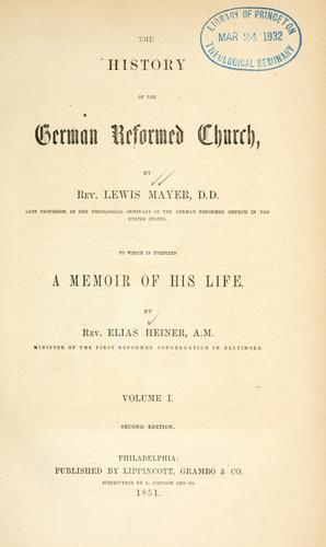 History of the German Reformed Church by Mayer, Lewis