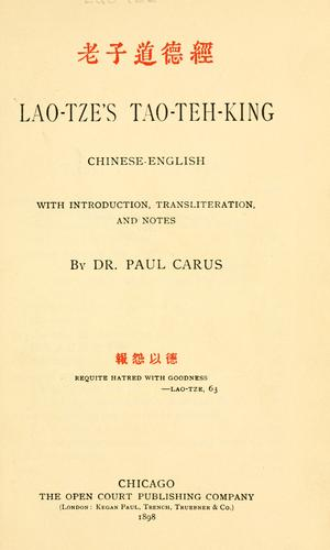 Lao-Tze's Tao-teh-king: Chinese-English by Laozi