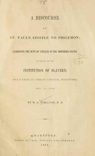 A discourse on St. Paul's epistle to Philemon by Nathaniel Sheldon Wheaton