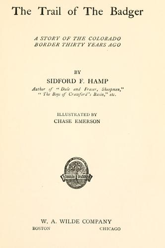 The trail of the badger by Sidford Frederick Hamp