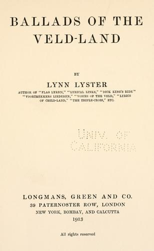 Ballads of the Veld-land by Lynn Lyster