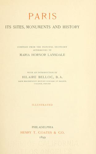 Paris; its sites, monuments and history by Maria Hornor Lansdale