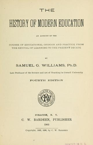 The history of modern education by Samuel G[ardner] Williams